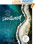 Hartwood: Bright, Wild Flavors from t...