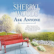 Ask Anyone: Trinity Harbor, Book 2 Audiobook by Sherryl Woods Narrated by Megan Tusing