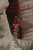 Timerider The Adventure Of Lyle Swann