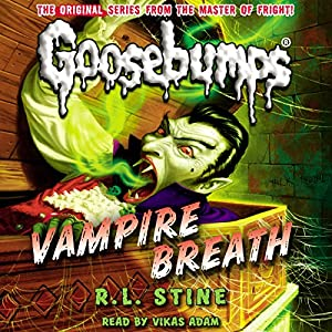 Classic Goosebumps: Vampire Breath Audiobook