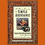 A Man's Journey to Simple Abundance | Sarah Ban Breathnach
