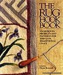 The Rug Hook Book: Techniques, Projec...