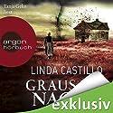 Grausame Nacht Hörbuch von Linda Castillo Gesprochen von: Tanja Geke