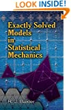 Exactly Solved Models in Statistical Mechanics (Dover Books on Physics)