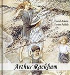 Arthur Rackham: 145+ Children's Illus...
