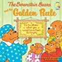 The Berenstain Bears and the Golden Rule (Berenstain Bears) by Michael Berenstain; Stan Berenstain; Jan Berenstain