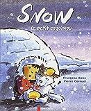 Snow, le petit esquimau
