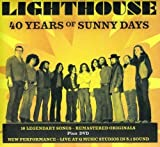 40 Years of Sunny Days by Lighthouse [Music CD]