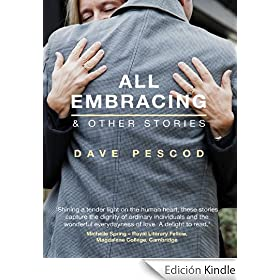 All Embracing and Other Stories