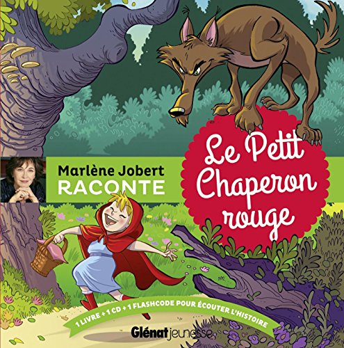 Marlene Jobert raconte : le petit chaperon rouge (1CD audio)