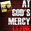At God's Mercy: WW2 Mystery Audiobook by L. L. Fine Narrated by Patrick Conn