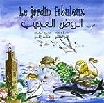 Le jardin fabuleux : Francais-arabe