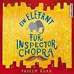 Ein Elefant für Inspector Chopra | Vaseem Khan