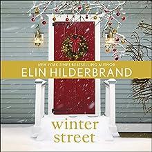 Winter Street | Livre audio Auteur(s) : Elin Hilderbrand Narrateur(s) : Laurel Lefkow