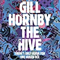 The Hive Audiobook by Gill Hornby Narrated by Karen Cass