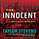 The Innocent: A Vanessa Michael Munroe Novel, Book 2 Audiobook by Taylor Stevens Narrated by Hillary Huber