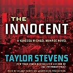The Innocent: A Vanessa Michael Munroe Novel, Book 2 | Taylor Stevens