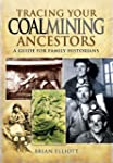 Tracing Your Coalmining Ancestors: A...