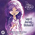 Sage and the Journey to Wishworld: The Star Darlings Series, Book 1 Audiobook by Shana Muldoon Zappa, Ahmet Zappa Narrated by Kyla Garcia