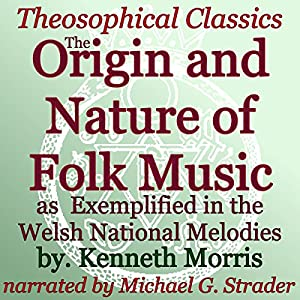 The Origin and Nature of Folk Music Audiobook