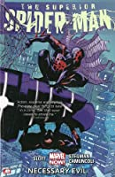 Superior Spider-Man Volume 4: Necessary Evil