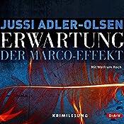 Erwartung: Der Marco-Effekt (Carl Mørck 5) | Jussi Adler-Olsen