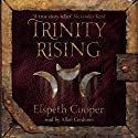 Trinity Rising (       UNABRIDGED) by Elspeth Cooper Narrated by Allan Corduner