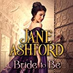 Bride to Be | Jane Ashford