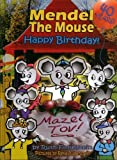 Mendel the Mouse Happy Birthday