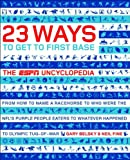 23 Ways to Get to First Base: The ESPN Uncyclopedia