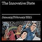 The Innovative State: Governments Should Make Markets, Not Just Fix Them Audiomagazin von Mariana Mazzucato Gesprochen von: Kevin Stillwell