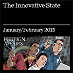 The Innovative State: Governments Should Make Markets, Not Just Fix Them | Mariana Mazzucato