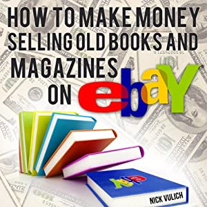 How to Make Money Selling Old Books and Magazines on eBay Audiobook
