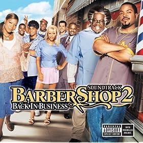 Barbershop 2 (Back In Business) (Explicit Version)