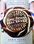 Slow Dough: Real Bread: Bakers' secre...