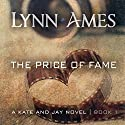 The Price of Fame Audiobook by Lynn Ames Narrated by Emily Beresford