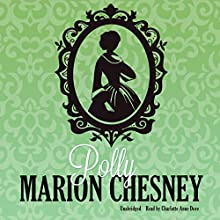 Polly: Regency Love, Book 13 (       UNABRIDGED) by M. C. Beaton Narrated by Charlotte Anne Dore