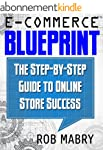 E-Commerce Blueprint:  The Step-by-St...