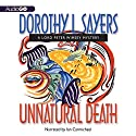 Unnatural Death: A Lord Peter Wimsey Mystery, Book 3 Audiobook by Dorothy L. Sayers Narrated by Ian Carmichael