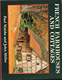 img - for French Farmhouses and Cottages (Country) by John Walshe Paul Miller (30-Jul-1992) Hardcover book / textbook / text book