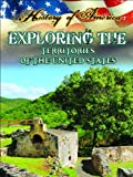 Exploring the Territories of the United States (History of America) (1621697312) by Thompson, Linda