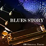 Blues Story (200 Original Tracks)