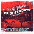 Silly Walks Discotheque Presents Brighter Days Riddim