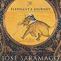 The Elephant's Journey Hörbuch von Jose Saramago, Margaret Jull Costa (translator) Gesprochen von: Christine Williams
