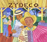 Putumayo Presents: Zydeco