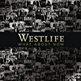 What About Nowby Westlife