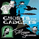 Raven Mysteries 2: Ghosts and Gadgets Audiobook by Marcus Sedgwick Narrated by Martin Jarvis