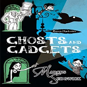 Raven Mysteries 2: Ghosts and Gadgets Audiobook