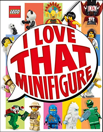 Lego: I Love That Minifigure (Library Edition)
