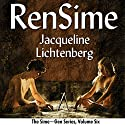 RenSime: Sime~Gen, Book 6 (       UNABRIDGED) by Jacqueline Lichtenberg Narrated by Sean Crisden